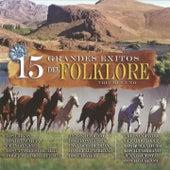 15 Grandes Exitos del Folklore, Volumen Uno by Various Artists