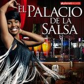 El Palacio De La Salsa (60 Original Cuban Salsa Classic Hits - Lo Mejor de la Salsa Timba Cubana - Original Versions) by Various Artists