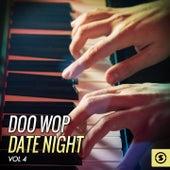 Doo Wop Date Night, Vol. 4 von Various Artists