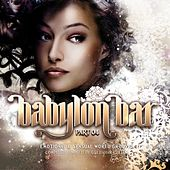 Babylon Bar, Vol. 4 by Various Artists
