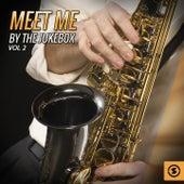 Meet Me By The Jukebox, Vol. 2 by Various Artists