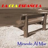 La Ola Española (Mirando al Mar) by Various Artists