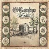 El Camino de los Gypsies (World Music) by Various Artists