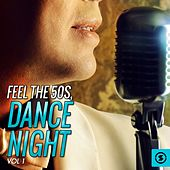 Feel the 50's, Dance Night, Vol. 1 by Various Artists