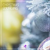 Christmas Lounging by Various Artists