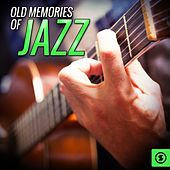 Old Memories Of Jazz by Various Artists