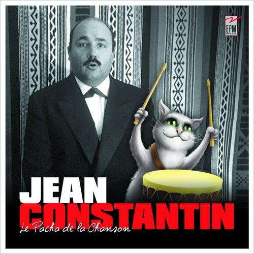 Le pacha de la chanson by Jean Constantin