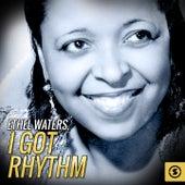 Ethel Waters, I Got Rhythm by Ethel Waters