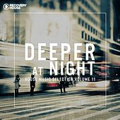 Deeper at Night, Vol. 11 by Various Artists