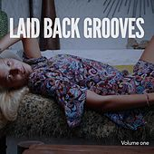 Laid Back Grooves, Vol. 1 (Finest Relaxing Music) by Various Artists