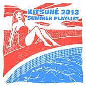 Kitsuné 2013 Summer Playlist by Various Artists