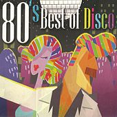 80's Best of Disco by Various Artists