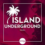Island Underground, Vol. 1 by Various Artists