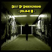 Best of Underground, Vol. 3 by Various Artists