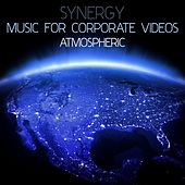 Synergy: Music for Corporate Videos - Atmospheric by Various Artists