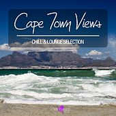 Cape Town Views - Chill & Lounge Selection by Various Artists