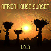 Africa House Sunset, Vol. 1 by Various Artists