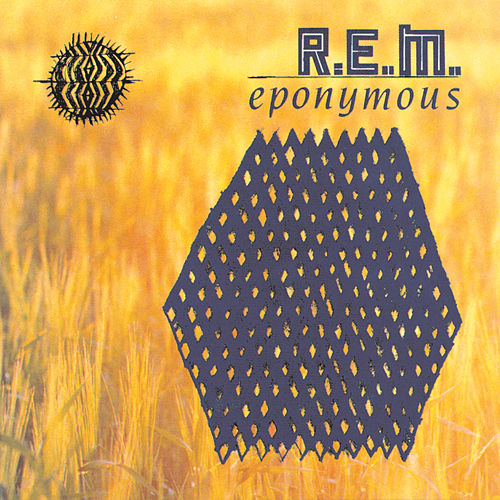Eponymous by R.E.M.