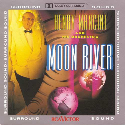 Moon River by Henry Mancini