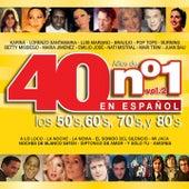 40 Años de No. 1 en Español: Los 50's, los 60's, los 70's y los 80's, Vol. 2 by Various Artists