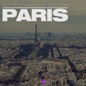 Metropolitan Lounge Selection: Paris by Various Artists