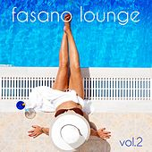 Fasano Lounge, Vol. 2 by Various Artists