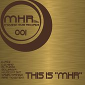 This Is MHR by Various Artists