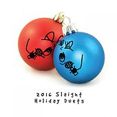 2016 Slaight Holiday Duets by Various Artists