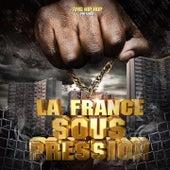 La France sous pression (AMG Hip Hop) by Various Artists