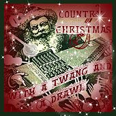 Country Christmas With a Twang and a Drawl by Various Artists