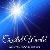 Crystal World - Musica Zen Spa Curativa per Potere della Mente Massaggi Benessere con Suoni Dolci Meditativi New Age e Strumentali by Relaxed Piano Music