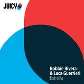 Estrella by Robbie Rivera