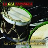 La Ola Española (La Cancion del Tamborilero) by Various Artists