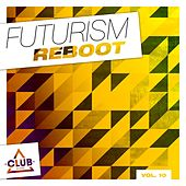 Futurism Reboot, Vol. 10 by Various Artists