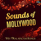 Sounds of Malayalam - Hit Malayalam Songs by Various Artists