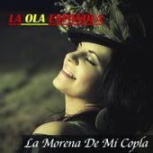 La Ola Española (La Morena de Mi Copla) by Various Artists