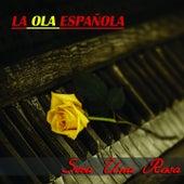 La Ola Española (Será una Rosa) by Various Artists