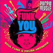Funk You by Various Artists