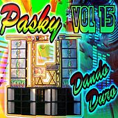 Pasky, Vol. 15 (Dando Duro) by Various Artists