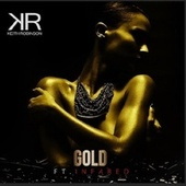GOLD (feat.Infared) by Keith Robinson