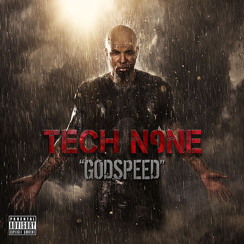 Godspeed - Single by Tech N9ne