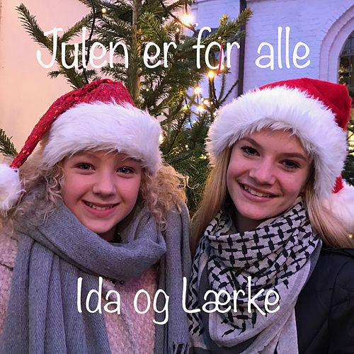 Julen er for Alle by Ida
