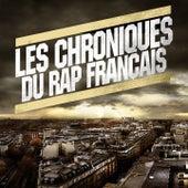Les chroniques du rap fr by Various Artists