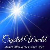 Crystal World - Músicas Relaxantes Suave Doce para Saúde Bem Estar e Alinhamento dos Chakras con Sons de Meditação Profunda New Age Instrumentais by Relaxed Piano Music