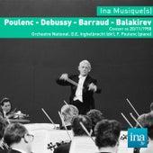 Poulenc - Debussy - Barraud - Balakirev, Concert du 20/11/1958, Orchestre National de la RTF, D. E. Ingelbreicht (dir), F. Poulenc (piano) by Orchestre national de la RTF and Désiré Emile Inghelbrecht