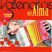 Vallenatos del Alma (En Vivo) by Various Artists