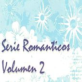 Romanticos Vol..2 by Various Artists