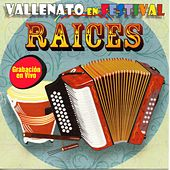Vallenato en Festival: Raices (En Vivo) by Various Artists
