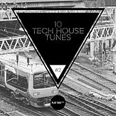 10 Tech House Tunes, Vol. 2 by Various Artists