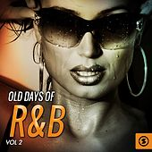 Old Days of R&B, Vol. 2 by Various Artists